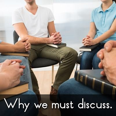 Why we must discuss